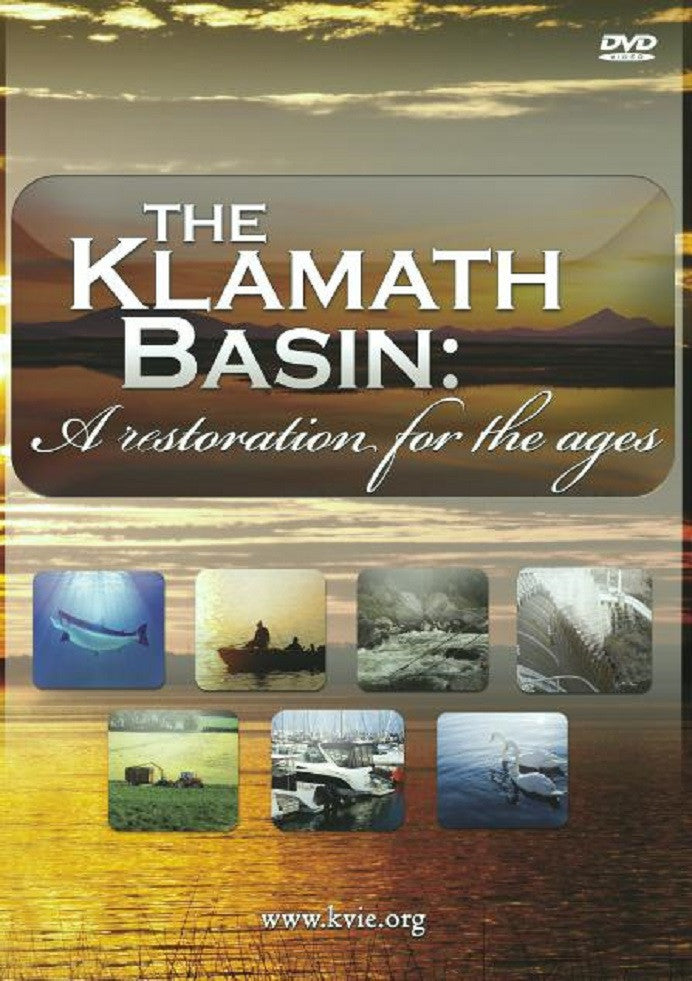 The Klamath Basin: A Restoration for the Ages