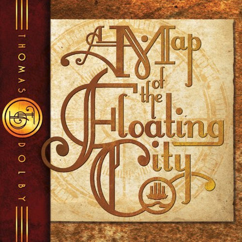 Thomas Dolby: A Map of the Floating City