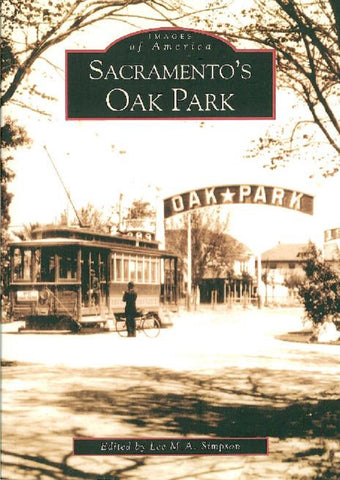 Sacramento's Oak Park by Lee M. A. Simpson