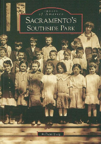 Sacramento's Southside Park by William Berg