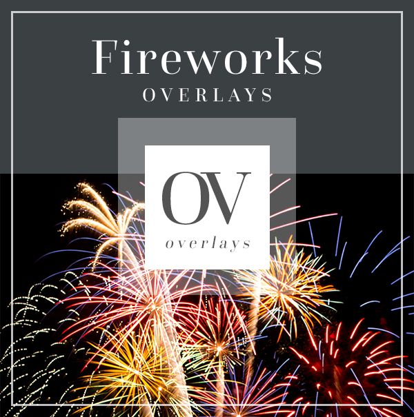 Fireworks Overlays for Photoshop | Bellevue Avenue