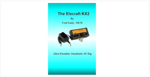 E740305_Elecraft KX2 Book by Fred Cady