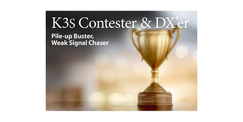 PKG 3 K3S Contester/DXer-K_K3s/100 Kit Contester/DX'er Package - Over $300 Package Savings