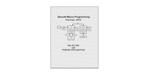 E740321_Elecraft Macro Programming Book by Fred Cady