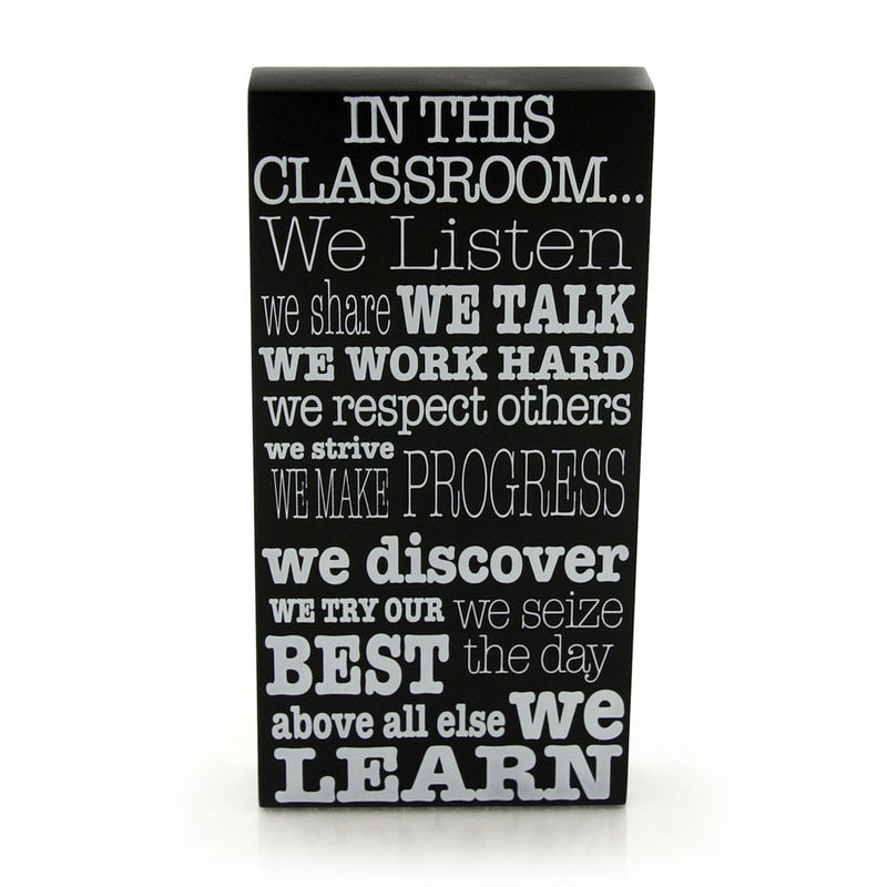 In This Classroom Plaque