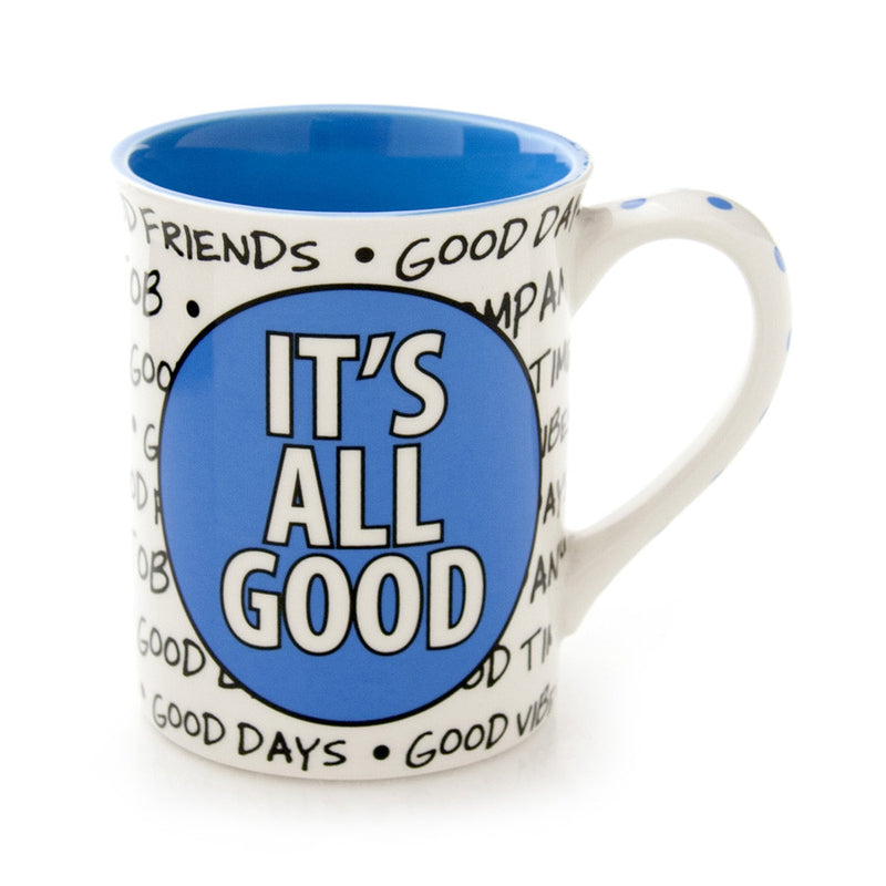 Its All Good Mug