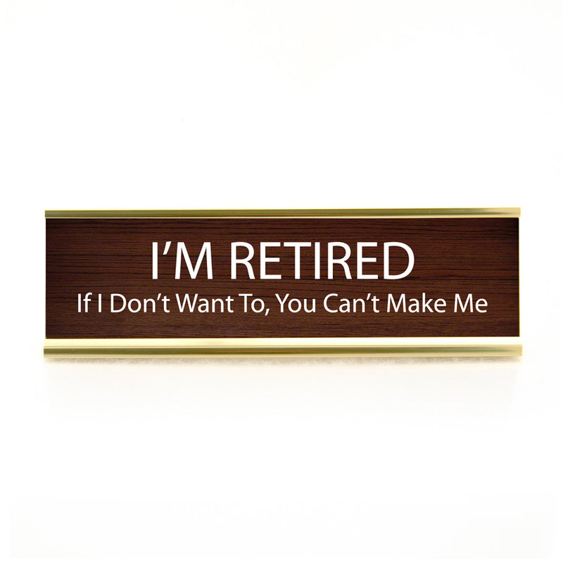 Funny Desk Plate Retired