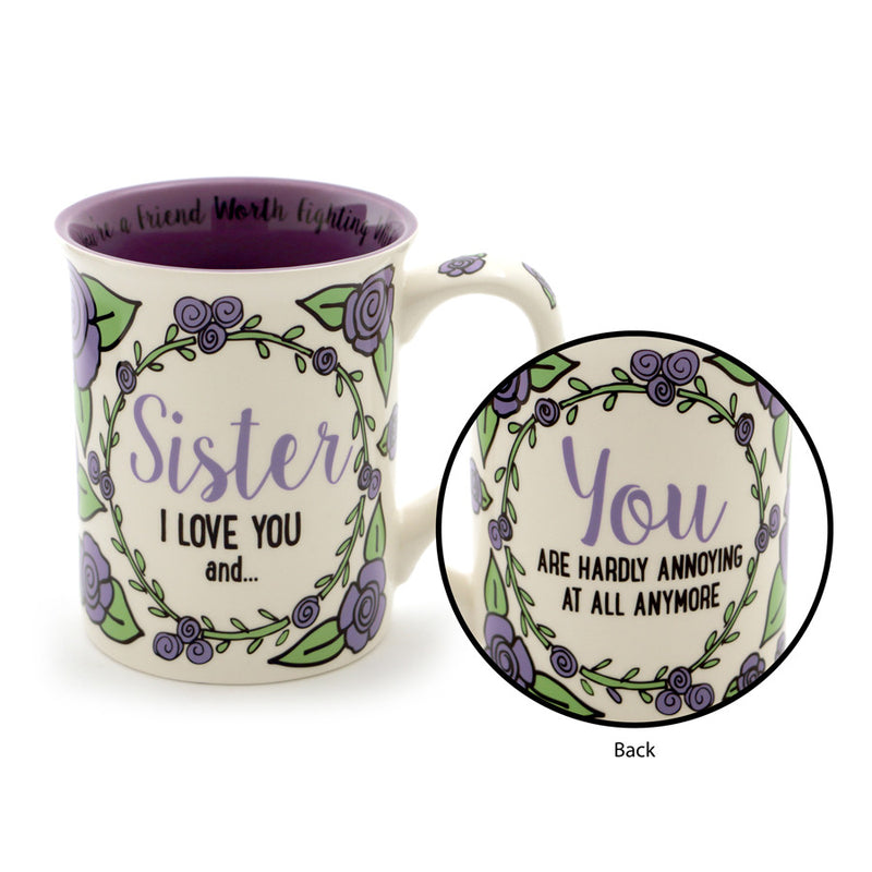 Sister I Love You and…. Mug