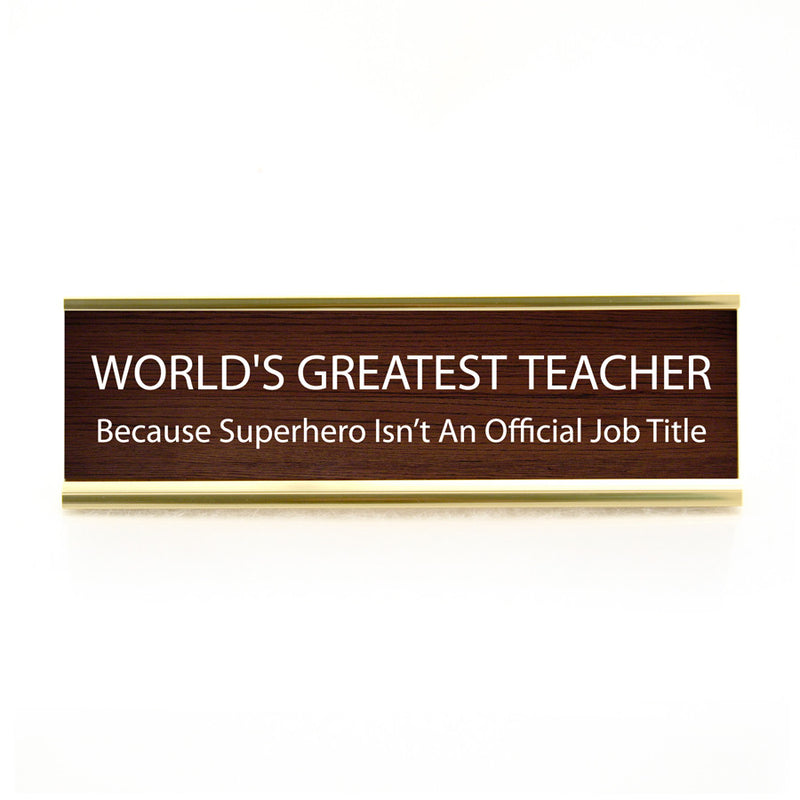 Funny Desk Plate  Teacher