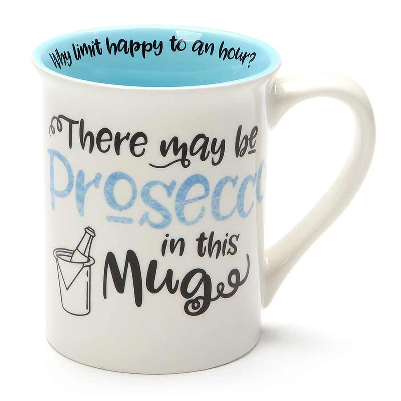 PROSECCO IN THIS MUG MUG