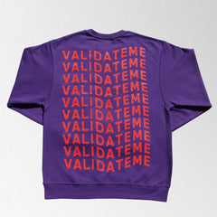 Validate Me Deep Purple Crewneck