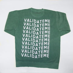 VALIDATE ME LIGHT GREEN CREWNECK