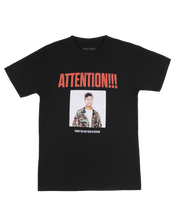 Load image into Gallery viewer, ATTENTION!!! T-Shirt