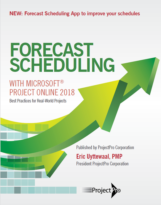 Forecast Scheduling with Microsoft Project Online 2018 - book