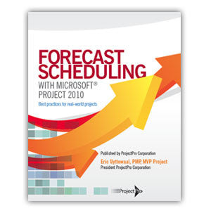 Forecast Scheduling with Microsoft Project 2010 - book