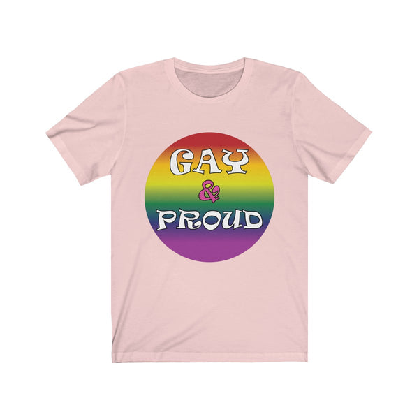 Gay and Proud Short Sleeve T-shirt