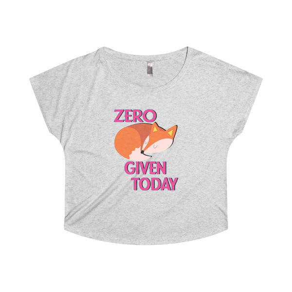Women's Zero Foxes Given Today T-shirt