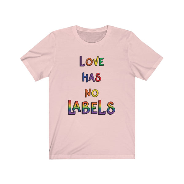 Love Has No Labels Short Sleeve T-shirt