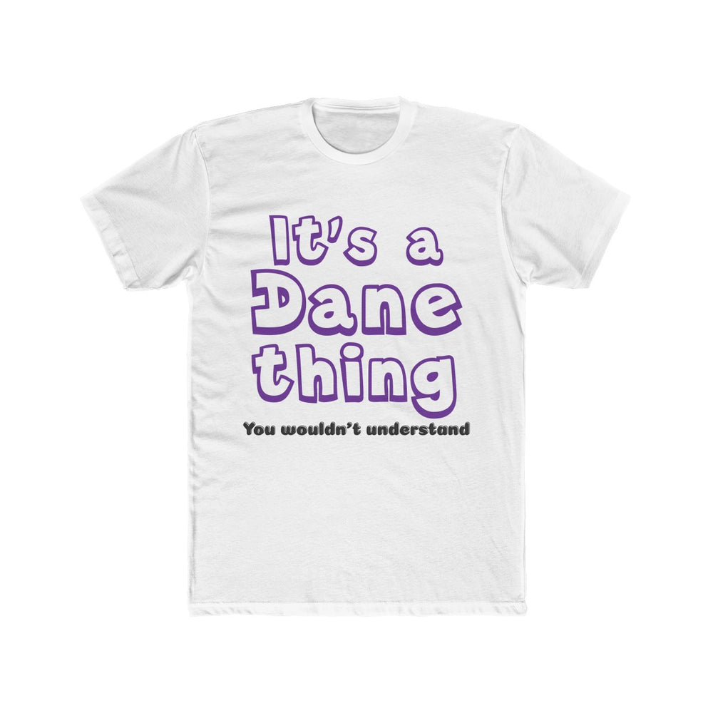 Men's It's A Dane Thing Cotton Crew Tee