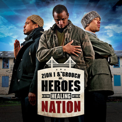 Zion I & The Grouch - Heroes in the Healing of the Nation (Download)