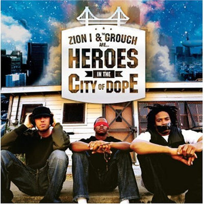 Zion I & The Grouch - Heroes in the City of Dope (Download)