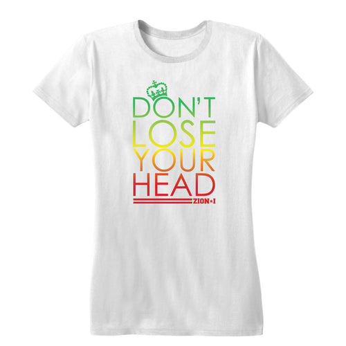 Don't Lose Your Head Women's Tee