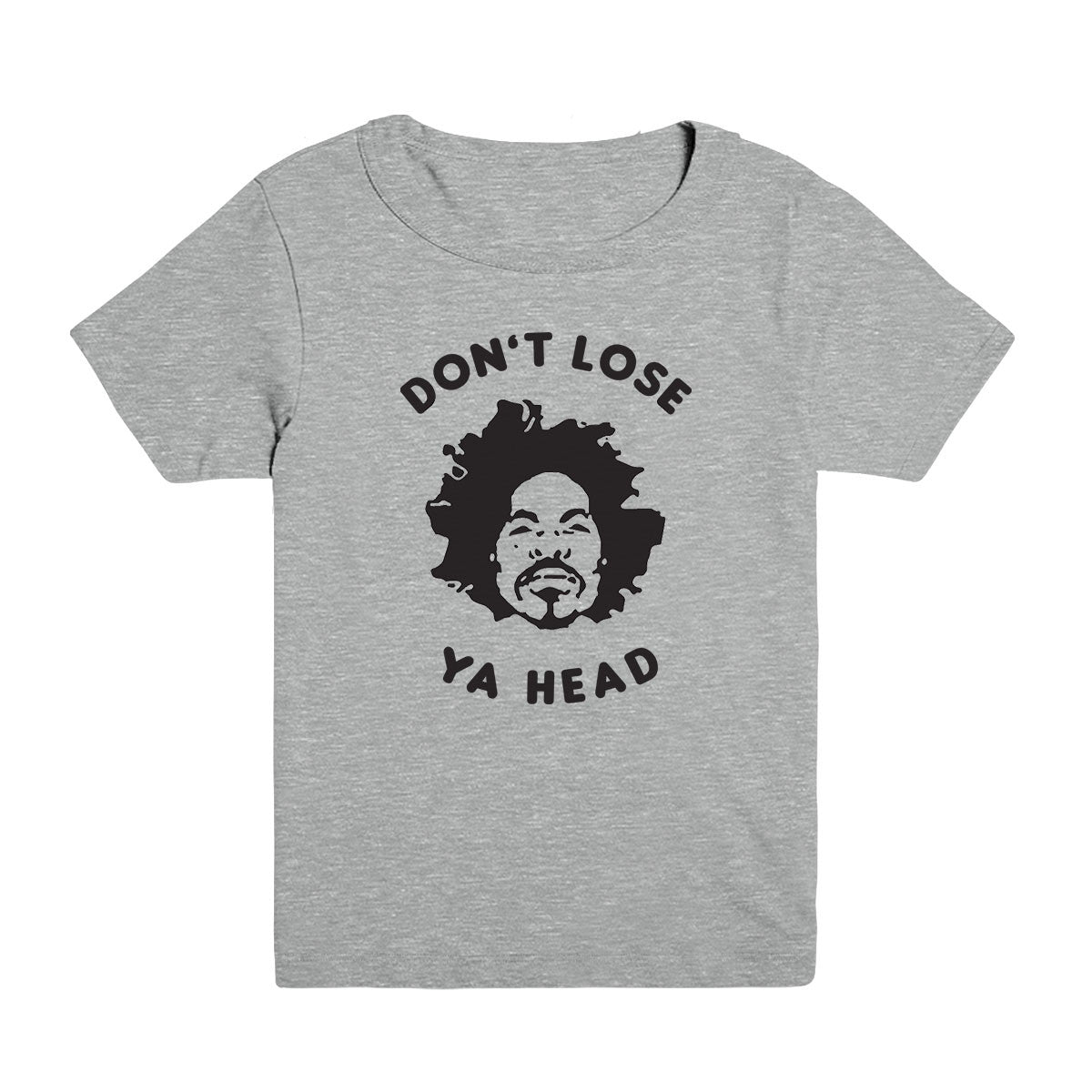 Don't Lose Ya Head Kid's Tee