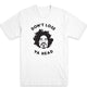 Don't Lose Ya Head Men's Tee