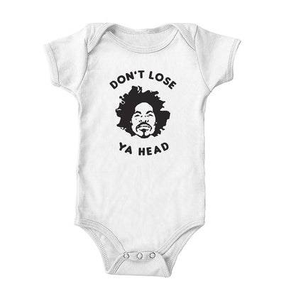 Don't Lose Ya Head Onesie