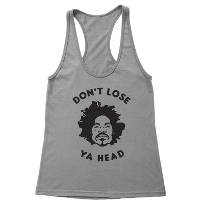 Don't Lose Ya Head Women's Racerback Tank