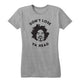 Don't Lose Ya Head Women's Tee