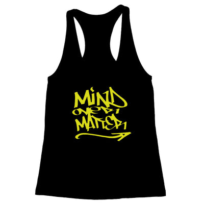 Mind Over Matter Women's Racerback Tank