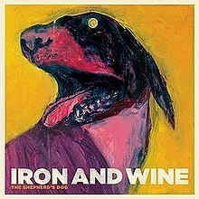 Iron And Wine - The Shapherd's Dog