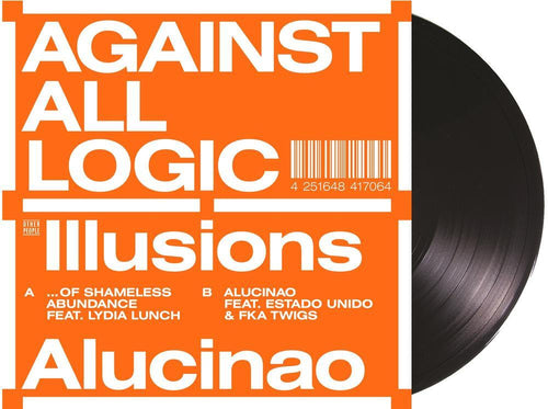 Against All Logic - Illusions Of Shameless Abundance / Alucina 12