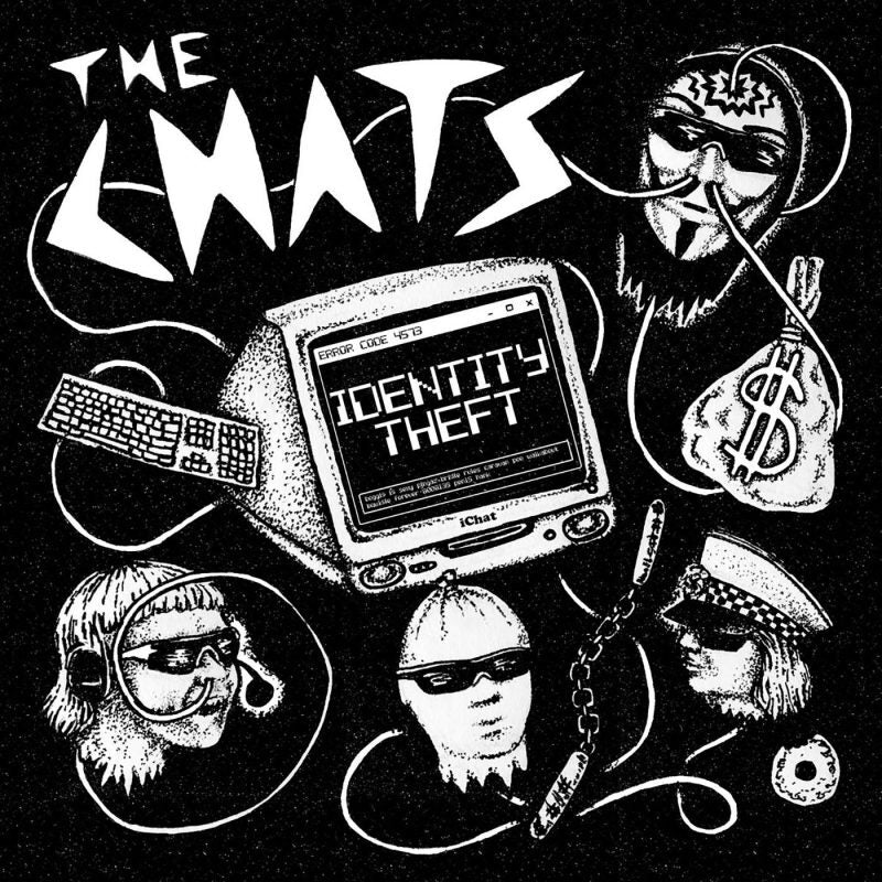 The Chats - Identity Theft 7