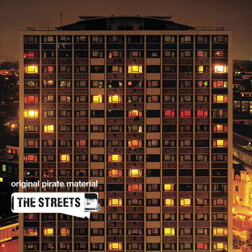 The Streets - Orginal Pirate Material