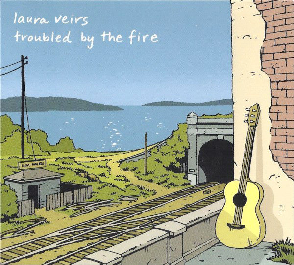Laura Veirs - Troubled By The Fire