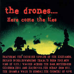 The Drones - Here Come The Lies
