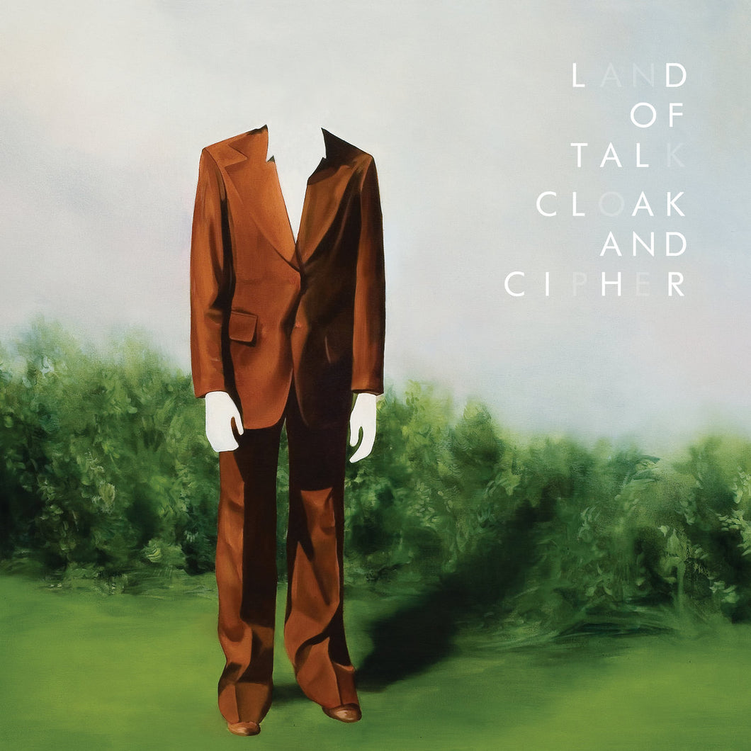 Land Of Talk - Cloak And Cipher