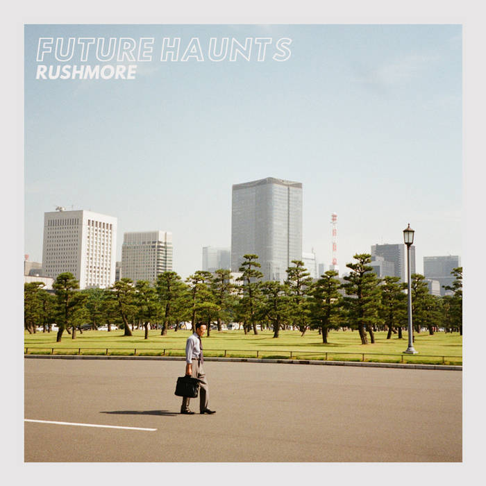 Future Haunts - Rushmore EP