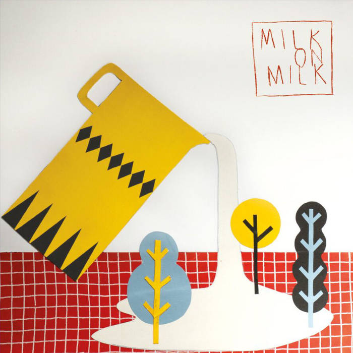 Milk! Records - Milk On Milk
