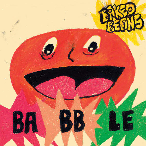 Baked Beans - Babble (Neon Orange Wax Edition Vinyl)