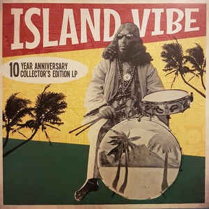 Island Vibe Vinyl: 10th Anniversary Collector's Edition