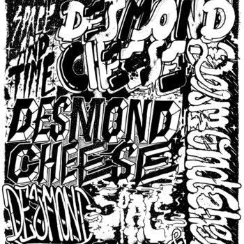 Desmond Cheese - Space And Time