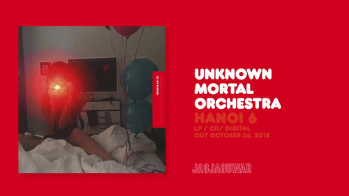 "Unknown Mortal Orchestra -IC-01 Hanoi ""Pre-Order"" Out 26/10"