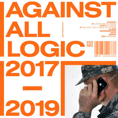 Against All Logic - 2017-2019