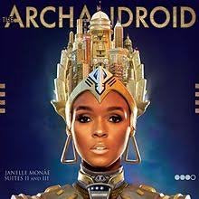 Janelle Monae - The Archandriod