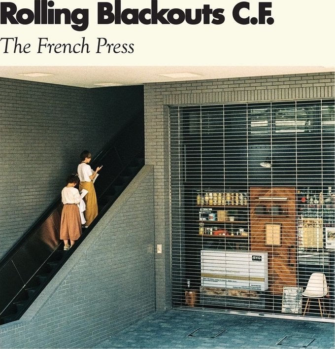 Rolling Blackouts C. F. - French Press
