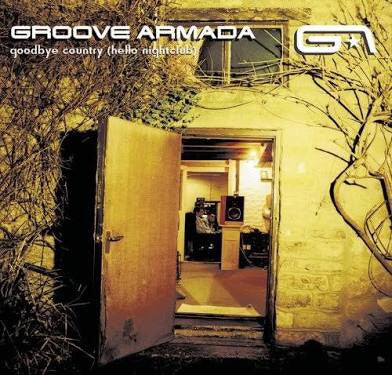 Groove Armada - Goodbye Country (Hello Nightclub)
