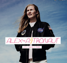 Alex the Astronaut - Notes From An Astronaut